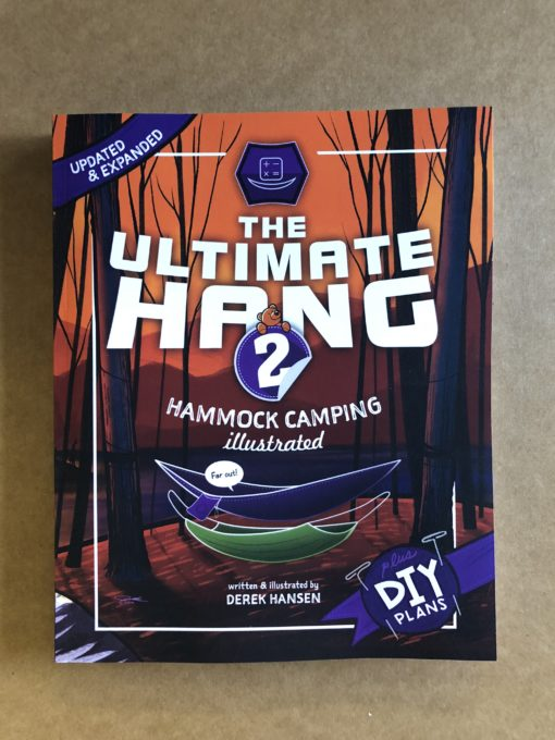 The Ultimate Hang 2: Hammock Camping Illustrated